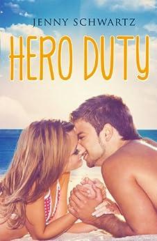 Hero Duty (Jardin Bay) by [Schwartz, Jenny]