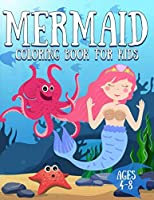 Mermaid Coloring Book for Kids Ages 4-8: Unicorn and Mermaids Coloring Book For Girls Ages 2+