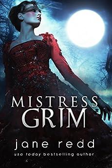 Mistress Grim by [Redd, Jane, Moore, Heather B.]