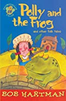 Polly And The Frog: And Other Folk Tales (Storyteller Tales)