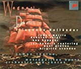 ワーグナー : 歌劇「さまよえるオランダ人」 (全曲)