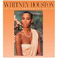 Whitney Houston-Deluxe Anniversary Edition