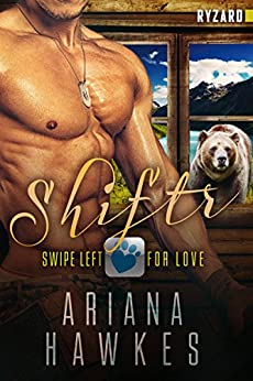 Shiftr: Swipe Left for Love (Ryzard) BBW Bear Shifter Romance (Hope Valley BBW Dating App Romance Book 9) by [Hawkes, Ariana]
