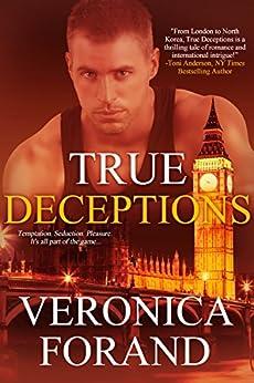 True Deceptions (True Lies Book 2) by [Forand, Veronica]