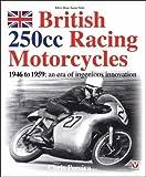 洋書「British 250cc Racing Motorcycles 1946-1959」
