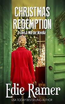 Christmas Redemption (Love & Murder Book 5) by [Ramer, Edie]