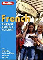 French Berlitz Phrase Book and Dictionary (Berlitz Phrasebooks)