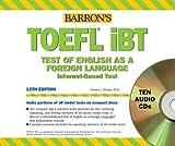 TOEFL iBT Audio CD Package (Barrons How to Prepare for the TOEFL) (Barron's Toefl Ibt)