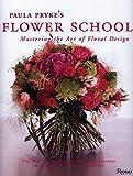 Paula Pryke's Flower School: Creating Bold Innovative Floral Designs 画像