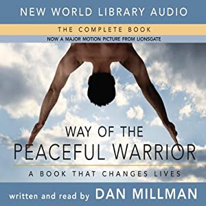 The peaceful warrior workout by dan millman
