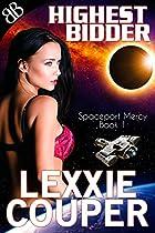 Highest Bidder (Spaceport Mercy Book 1) (English Edition)