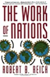 The Work of Nations: Preparing Ourselves for 21st Century Ca…