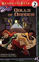Dolls of Danger (Totally Spies! Ready-To-Read (Level 2))