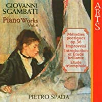 Complete Piano Works 4 by PIETRO SPADA (2005-07-26)