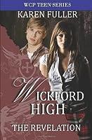 The Revelation: Wickford High (Wcp Teen)