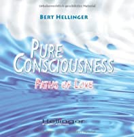 Pure Consciousness: Paths of l?ve [並行輸入品]