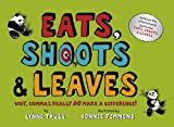 Eats, Shoots and Leaves for Children: Why, Commas Really Do Make a Difference!