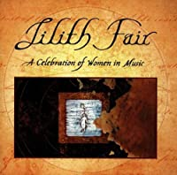 Lilith Fair: A Celebration of Women in Music by Paula Cole
