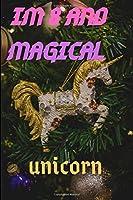 IM 8: IM 8 AND MAGICAL UNICORN GIFT