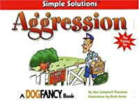 Simple Solutions: Aggression (Simple Solutions (Bowtie Press))