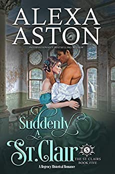 Suddenly a St. Clair (The St. Clairs Book 5) by [Aston, Alexa, Publishing, Dragonblade]