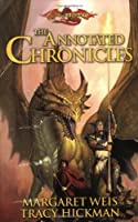 The Annotated Chronicles (Dragonlance Novels)