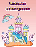 Unicorn Coloring Books: Colorful Horse Activity Book For Girls and Adults Age, Childrens Unicorn Workbook Animals For Kids Ages 3 4-8