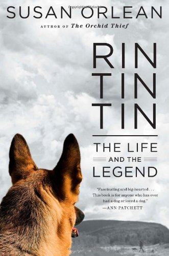Download Rin Tin Tin: The Life and the Legend 1439190135
