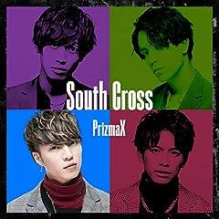 South Cross♪PrizmaXのCDジャケット