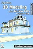 Exploring 3D Modeling with 3ds Max 2019: A Beginner's Guide (English Edition)