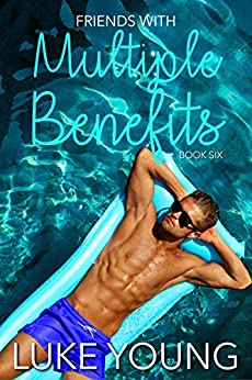 Friends With Multiple Benefits (Friends With Benefits Book 6) by [Young, Luke, Dalton, Ian]