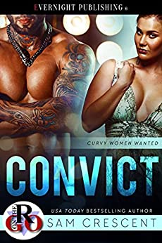 Convict (Curvy Women Wanted Book 10) by [Crescent, Sam]