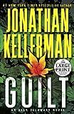 Guilt: An Alex Delaware Novel (Random House Large Print)