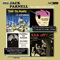 Two Classic Albums Plus Two Ep's (Trip To Mars / Jack Parnell Selection / Parnell On Parade / Kick Off!) by Jack Parnell (2010-11-16)