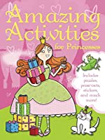 Amazing Activities for Princesses