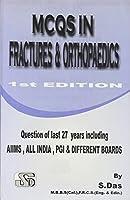 MCQ In Fractures & Orthopaedics [Paperback] Das S