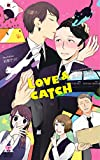 LOVE&CATCH (Holly NOVELS) 画像