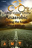 Anaerobic II Cycling the South West Sunbelt New Mexico. Virtual Indoor Cycling Training / Spinning Fitness and Weight Loss Videos 画像