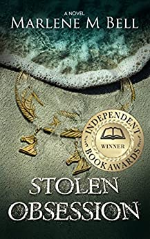 Stolen Obsession (Annalisse Series Book 1) by [Bell, Marlene M.]