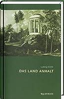 Das Land Anhalt