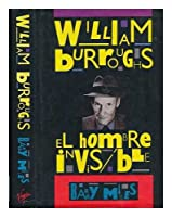 William Burroughs: El Hombre Invisible