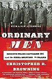 ポリス Ordinary Men: Reserve Police Battalion 101 and the Final Solution in Poland