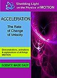 Shedding Light on Motion Acceleration [DVD]