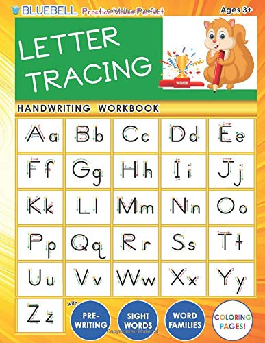 Download BLUEBELL Practice Makes Perfect LETTER TRACING Handwriting Workbook with Pre-Writing, Sight Words, Word Families & Coloring Pages (BLUEBELL Preschool Workbooks Series) 1081430796
