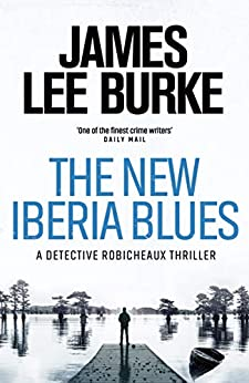 The New Iberia Blues by [Burke, James Lee]