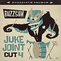 BUZZSAW JOINT: JUKE JOINT: CUT 4 [LP] [12 inch Analog]