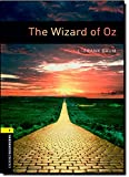 Oxford Bookworms Library: Level 1: : The Wizard of Oz