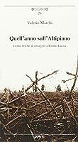 Quell'anno sull'Altipiano. Trenta liriche in omaggio a Emilio Lussu
