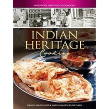 Indian Heritage Cooking (Singapore Heritage Cookbooks)