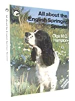 All About the English Springer Spaniel (All About Series)